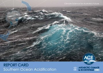 REPORT CARD Southern Ocean Acidification - Antarctic Climate ...