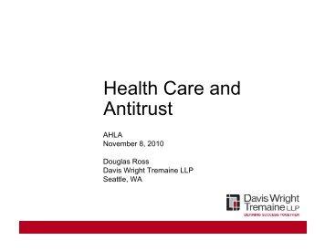 Health Care and Antitrust - Davis Wright Tremaine