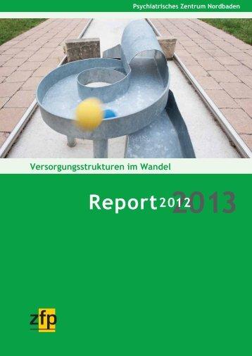 Report 2013 - Psychiatrisches Zentrum Nordbaden