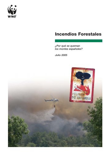 Incendios Forestales - WWF