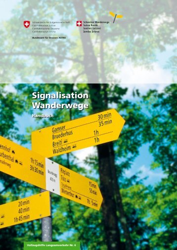 Signalisation Wanderwege - Bundesamt für Strassen - admin.ch
