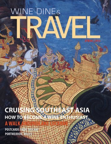 WINE DINE AND TRAVEL MAGAZINE FALL/SPRING 2015