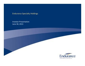 Q2 2013 Investor Presentation - Endurance Specialty Insurance Ltd.