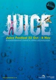 Juice Festival 22 Oct - 8 Nov - Newcastle Gateshead
