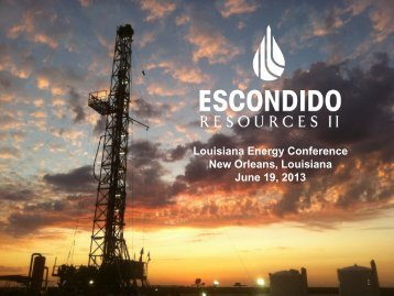 Escondido Resources II - LouisianaEnergyConference.com