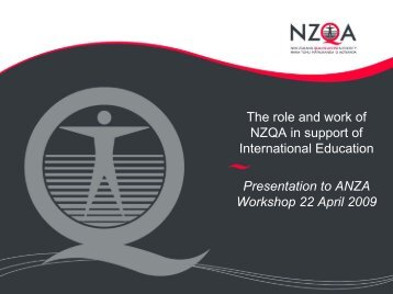 The role and work of NZQA in support of International Education ...