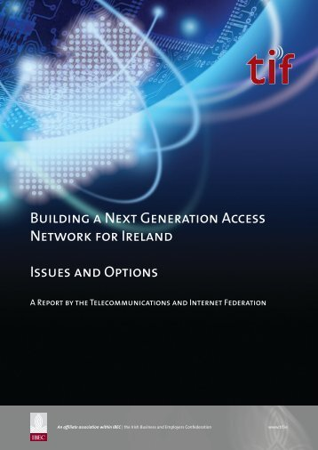 Building a Next Generation Access Network for Ireland ... - FinFacts