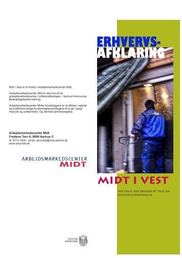 Hent brochure om Midt i Vest (pdf 353 KB) - Aarhus.dk