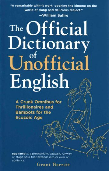 Official Dictionary of Unofficial English - A Way With Words