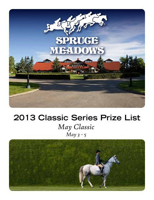 2013 Classic Series Prize List May Classic - Spruce Meadows Shop