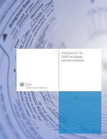 ProSystem fx® Tax 2009 Tax Update Seminar Invitation - CCH