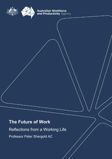 the future of work - reflections from a working life - AWPA
