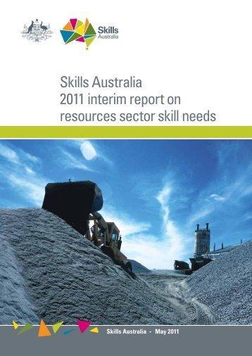 Skills Australia 2011 interim report on resources sector skill ... - AWPA