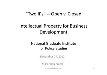 """""""Two IPs"""" -- Open v. Closed Intellectual Property for Business ..."""