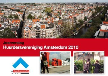 Jaarverslag 2010 - Huurdersvereniging Amsterdam