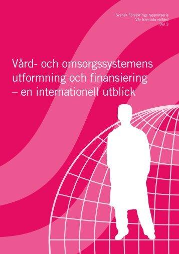 VÃ¥rd- och omsorgssystemens utformning och finansiering - Svensk ...