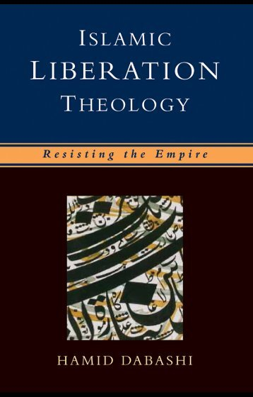 Islamic-Liberation-Theology-Resisting-the-Empire-by-Hamid-Dabashi