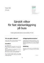 Särskilt villkor för fast släckanläggning på buss - Svensk Försäkring