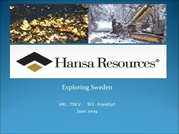 Exploring Sweden - Hansa Resources Ltd.