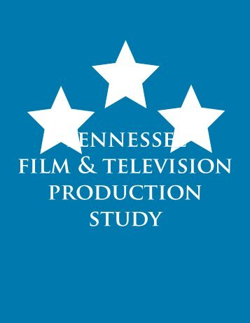 tENNESSEE FilM & tElEviSiON PROdUctiON StUdy - Venture ...