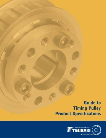 Guide to Timing Pulley Product Specifications - Tsubaki