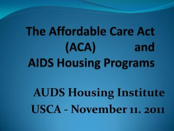 The Affordable Care Act and AIDS Housing Programs
