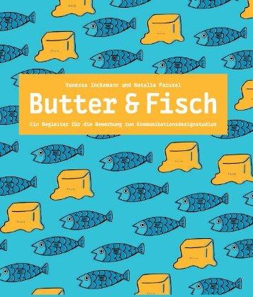 Butter und Fisch - Wie es mit deiner Design-Mappe klappt