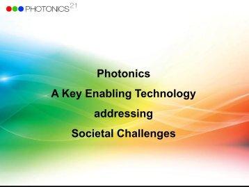 Photonics A Key Enabling Technology addressing Societal Challenges