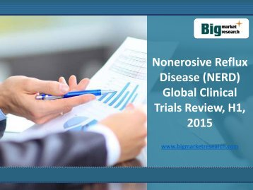 Nonerosive Reflux Disease Market (NERD) Global Clinical Trials Review, H1, 2015