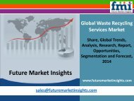Waste Recycling Services Market - Global Industry Analysis and Opportunity Assessment 2014 - 2020: Future Market Insights
