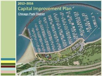 2012-2016 Capital Improvement Plan. - Chicago Park District