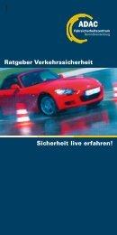 Ratgeber Verkehrssicherheit Sicherheit live erfahren!