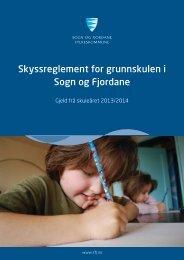 Skyssreglement for grunnskulen i Sogn og Fjordane - Gjeld fr å ...