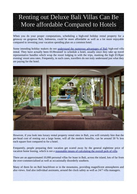 Renting Out Deluxe Bali Villas Can Be More Affordable Compared To Hotels