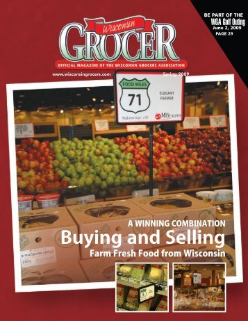 WG spring 09 buy local article:WGA.qxd - Wisconsin Grocers ...