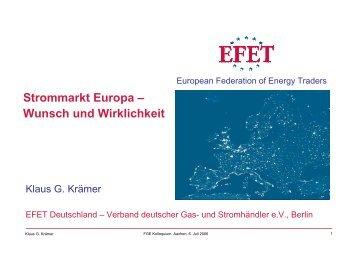 Strommarkt Europa - Wunsch und Wirklichkeit - FGE