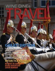 WINE DINE & TRAVEL MAGAZINE WINTER 2014
