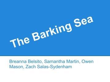 The Barking Sea