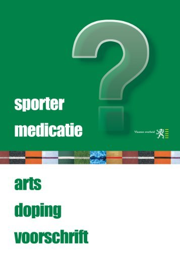 """download folder """"sporter medicatie"""" (1015.6 kb) - Dopinglijn"""