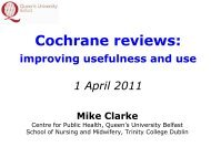 Systematic Reviews and The Cochrane Collaboration 8 January 2008
