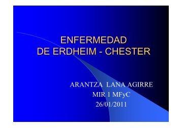 ENFERMEDAD DE ERDHEIM - CHESTER - EXTRANET - Hospital ...