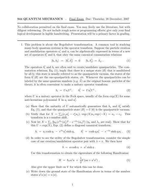 944 QUANTUM MECHANICS - Final Exam Due: Thursday, 20