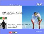 IBM Tivoli Workload Automation - Nordic TWS conference