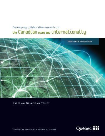 2008-2011 Action plan - Fonds de la recherche en santé du Québec
