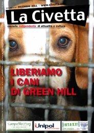 LIBERIAMO I CANI DI GREEN HILL - La Civetta
