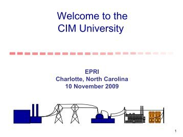 01 Introduction to CIM November 2009 - CIMug - UCAIug