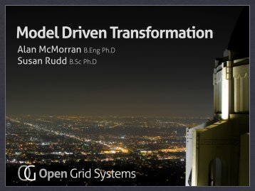 PM - 8 - Alan McMorran_Model Driven Transformation ... - CIMug