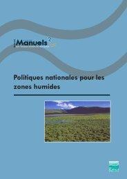 Politiques nationales pour les zones humides - ACT - Advanced ...