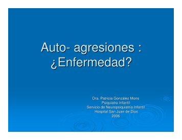 Auto- agresiones : Â¿Enfermedad? - Icmer