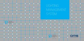 Lighting MAnAgEMEnt SYStEM - OMS lighting